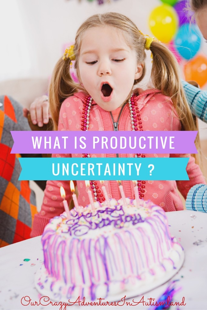 Productive uncertainty is a skill that children with autism need to work on to improve their ability to navigate unforseen situations.