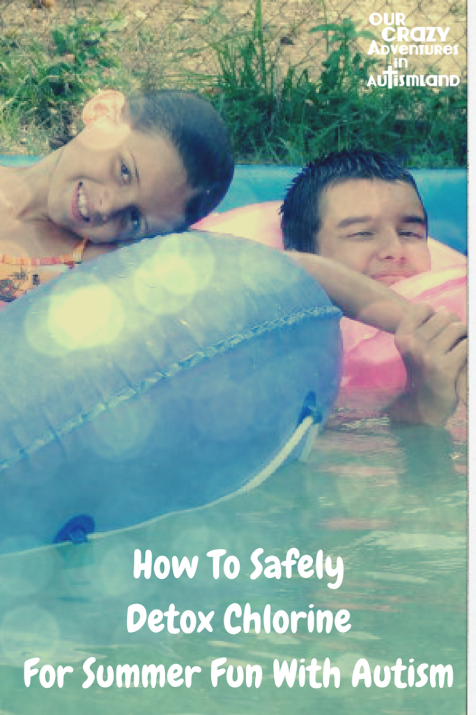 How to safely detox chlorine for summer fun with autism looks at ways to help your child with autism naturally get this chemical out.
