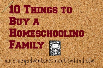 10 things to buy a homeschool family