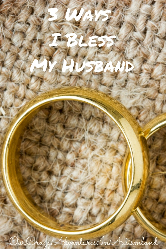 3 Ways I Bless My Husband