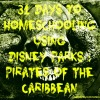 31 Days to Homeschooling Using Disney Parks : Pirates