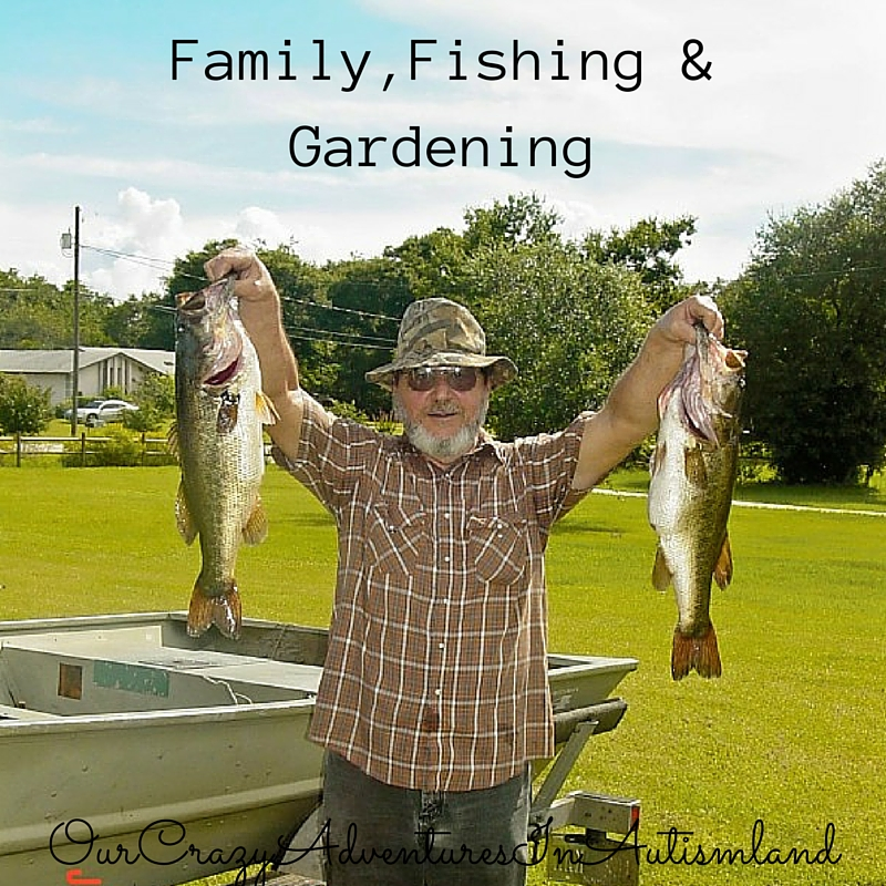Family, fishing & gardening were three things God used to show me that He sees my work.