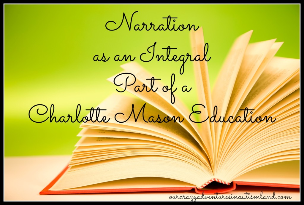 Narration is an integral part of a Charlotte Mason education. Don't neglect it simply because you think your child with autism is not capable of it.