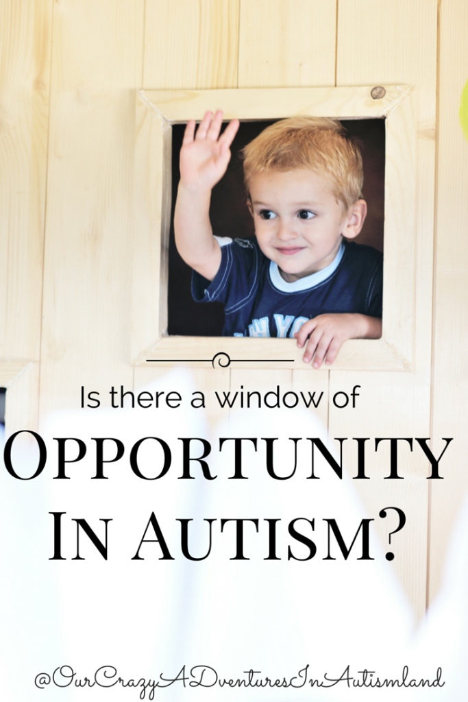 Is there a window of opportunity in autism? Is all hope lost if your child is older?