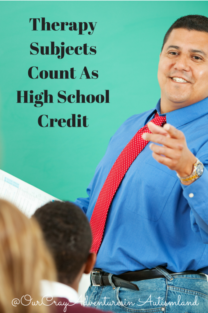 Therapy subjects can certainly count as high school credit.