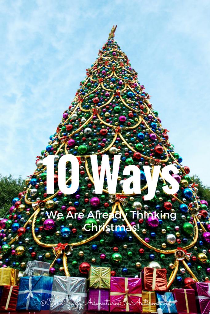 10 Ways We Are Already Thinking Christmas
