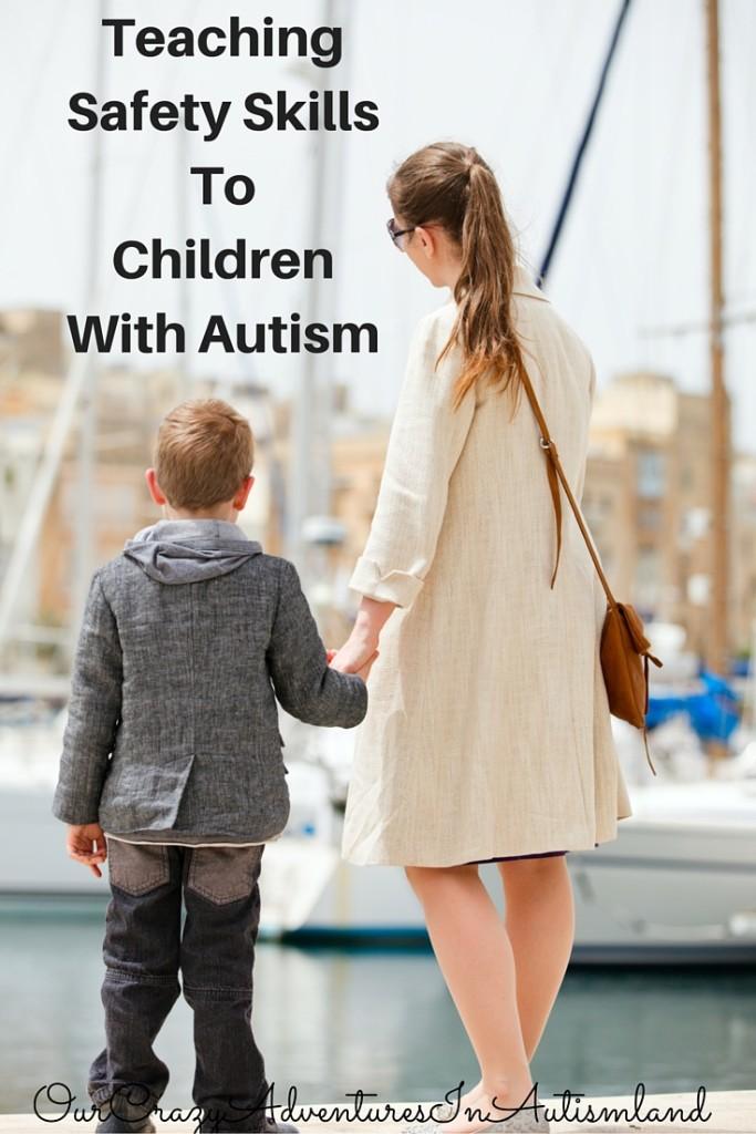 Ways to teach children with autism much needed safety skills.