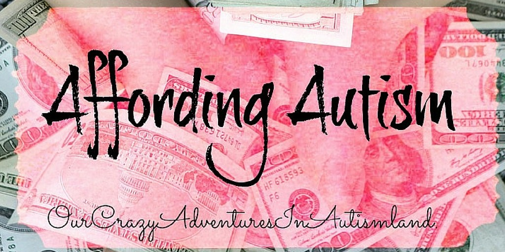 Affording autism is a month long look at how to stop the money sucker known as autism while still helping our children.