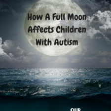 Why A Full Moon Affects Children With Autism