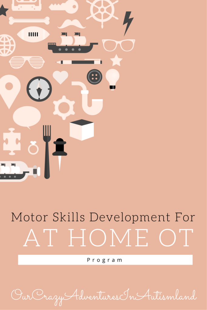 Motor skills development for at home ot program is pivotal. A great way help your child with autism.