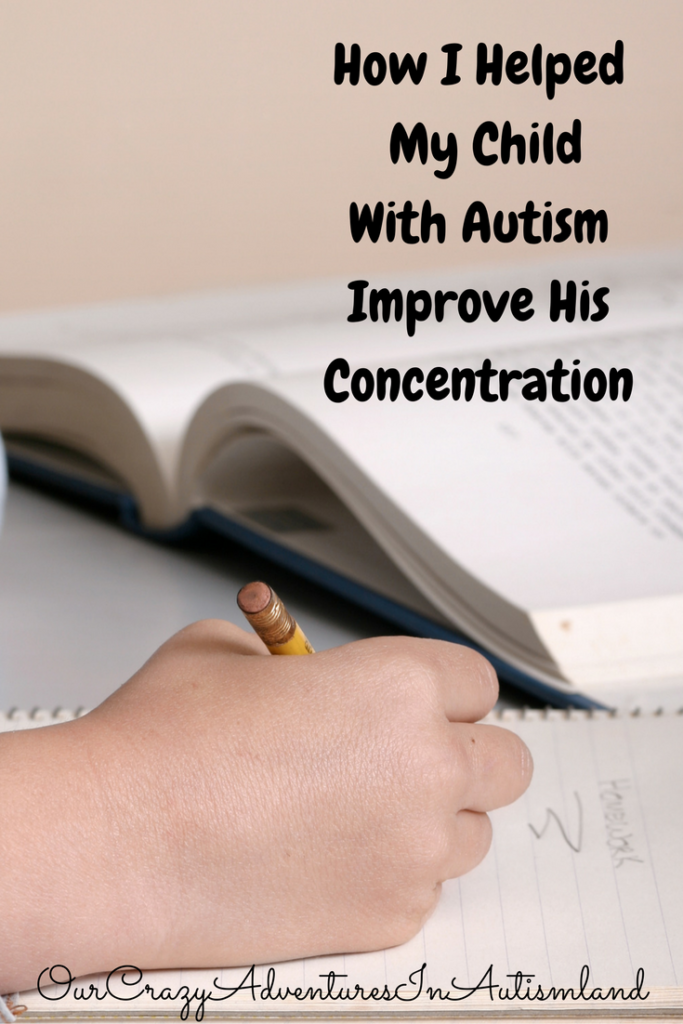 How I Helped My Child With Autism Work On Concentration