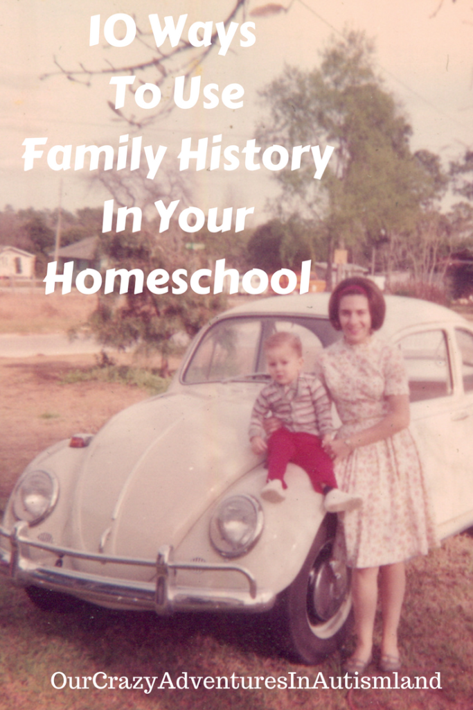 10 Ways to Use Family History in Your Homeschool
