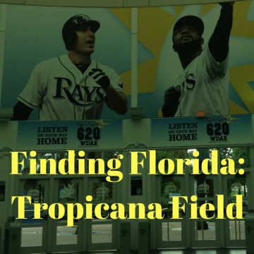 Finding Florida: Tropicana Field Tour