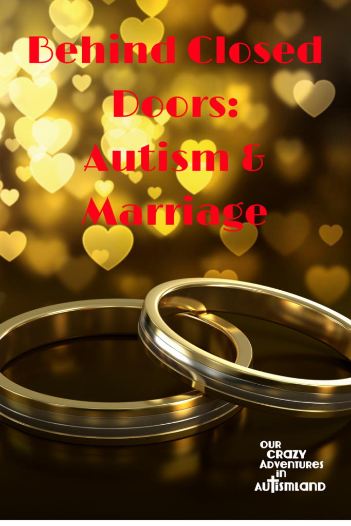 Behind closed doors: marriage and autism parenting is a raw look at what an autism marriage may look like even if we don't want to admit it's hard.