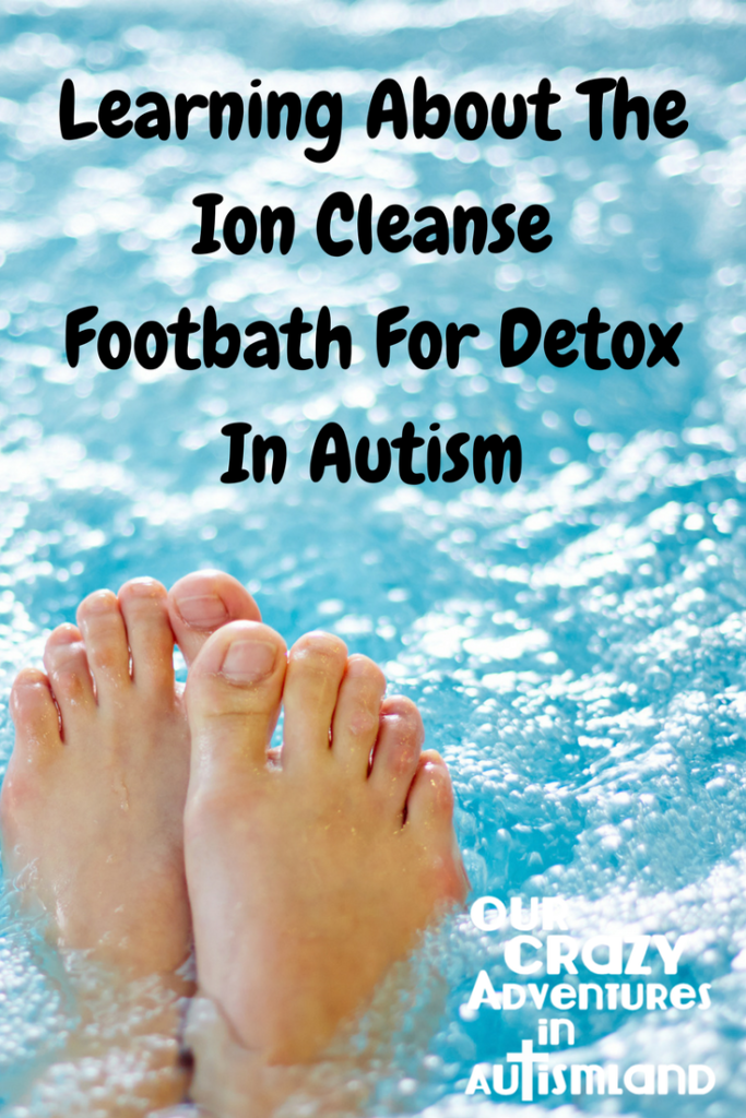 Learning about the Ion Cleanse Footbath for detox in autism is a guest post from a family who is using this procedure to help their child with autism.