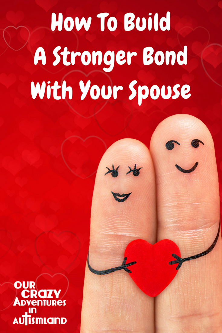 How to build a stronger bond with your spouse is a hands on look on how to grow your marriage relationship even in the shadow of autism.