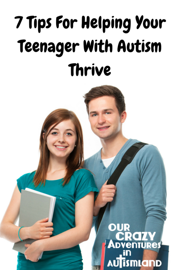 7 tips for helping your teenager with autism thrive is how we have navigated the teen years without losing our hair. Teenagers can be fun.