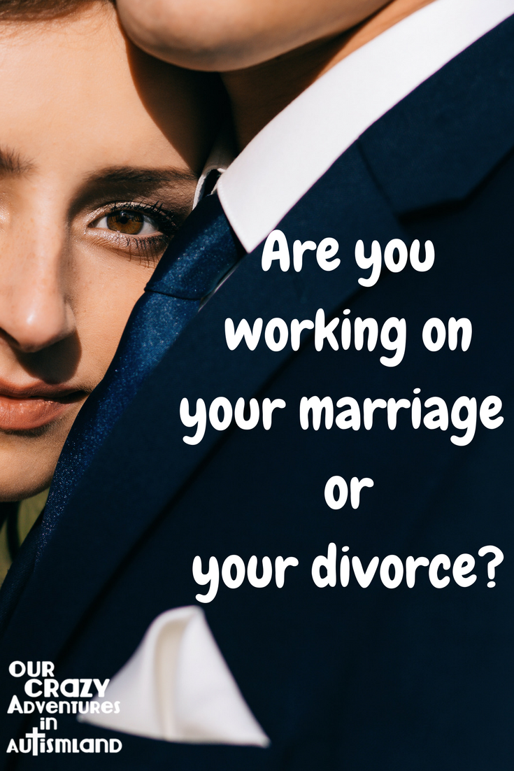 You have two choices in a marriage. You can work on strengthening on your marriage or work on moving towards divorce. Which one will you choose?