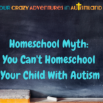 Many people believe the myth that homeschooling a child with autism is impossible.. While it's not all rainbows & unicorns, it will be absolutely worth it.