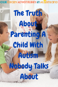 The truth about that parenting a child with autism is it's a tough gig. There is no shame in that statement & we need to be brutally honest about it.